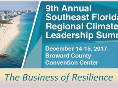 9th Annual Southeast Florida Regional Climate Leadership Summit December 14-15, 2017